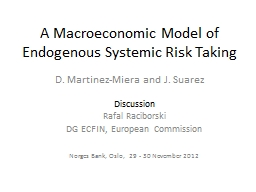 A Macroeconomic Model of Endogenous Systemic Risk Taking