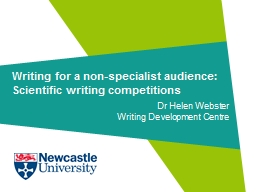 Writing for a non-specialist audience: Scientific writing c
