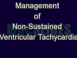 Management of Non-Sustained Ventricular Tachycardia