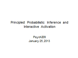 Principled Probabilistic Inference and Interactive Activati