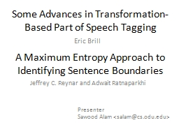 Some Advances in Transformation-Based Part of Speech Taggin PowerPoint PPT Presentation