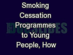 Tailoring Smoking Cessation Programmes to Young People, How
