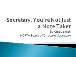 Secretary, You're Not Just a Note Taker