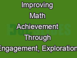 Improving Math Achievement Through Engagement, Exploration,