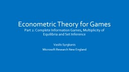 Econometric Theory for Games PowerPoint PPT Presentation