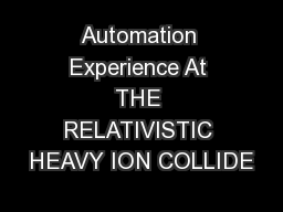 Automation Experience At THE RELATIVISTIC HEAVY ION COLLIDE