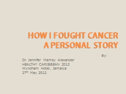 HOW I FOUGHT CANCER
