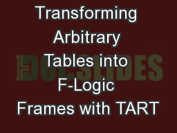 Transforming Arbitrary Tables into F-Logic Frames with TART