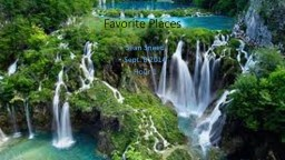 Favorite Places PowerPoint PPT Presentation