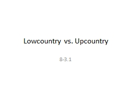 Lowcountry vs. Upcountry