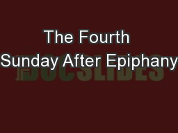 The Fourth Sunday After Epiphany