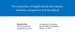The acquisition of English article alternations: