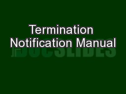 Termination Notification Manual