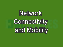 Network Connectivity and Mobility