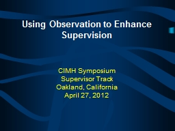 Using Observation to Enhance Supervision PowerPoint PPT Presentation