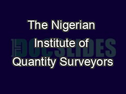 The Nigerian Institute of Quantity Surveyors