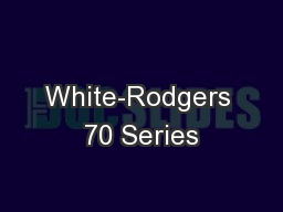 White-Rodgers 70 Series