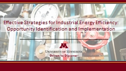 Effective Strategies for Industrial Energy Efficiency: PowerPoint PPT Presentation