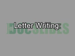 Letter Writing: PowerPoint PPT Presentation