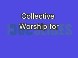 Collective Worship for