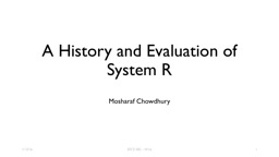 A History and Evaluation of System R PowerPoint PPT Presentation