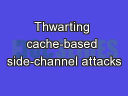 Thwarting cache-based side-channel attacks