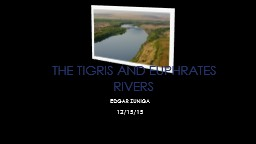 The Tigris and Euphrates Rivers PowerPoint PPT Presentation