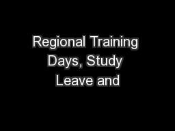 Regional Training Days, Study Leave and