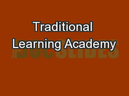 Traditional Learning Academy