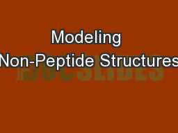 Modeling Non-Peptide Structures