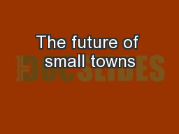 The future of small towns