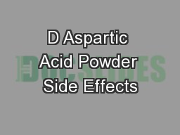 D Aspartic Acid Powder Side Effects