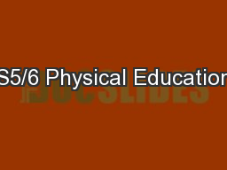S5/6 Physical Education