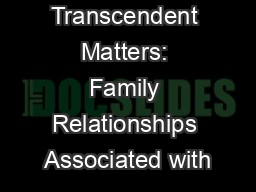 Transcendent Matters: Family Relationships Associated with