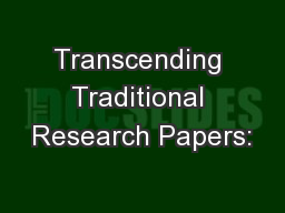 traditional documenting research papers An appealing alternative to traditional research  full explanations of the technical aspects of writing and documenting source-based papers help students develop.