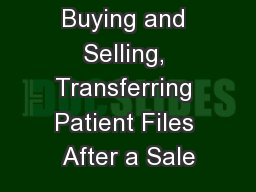 Buying and Selling, Transferring Patient Files After a Sale