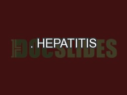 . HEPATITIS