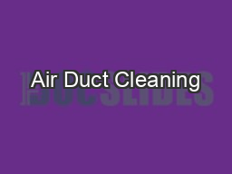Air Duct Cleaning PowerPoint PPT Presentation