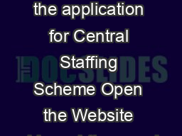Help to enter the application for Central Staffing Scheme Open the Website address httppersmin