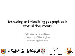 Extracting and visualising geographies in textual documents