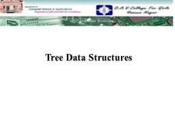 Tree Data Structures PowerPoint PPT Presentation