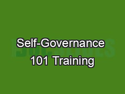 Self-Governance 101 Training PowerPoint PPT Presentation