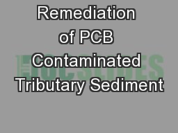 Remediation of PCB Contaminated Tributary Sediment