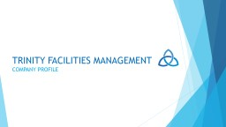 TRINITY FACILITIES MANAGEMENT LTD