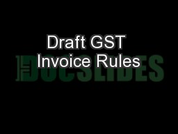 Draft GST Invoice Rules