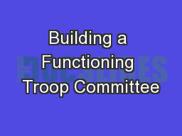 Building a Functioning Troop Committee