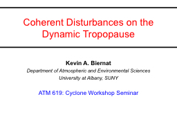 Coherent Disturbances on the                     Dynamic Tr