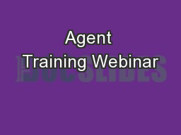 Agent Training Webinar PowerPoint PPT Presentation