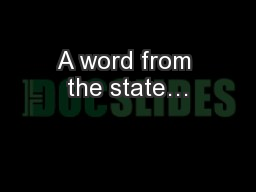 A word from the state…