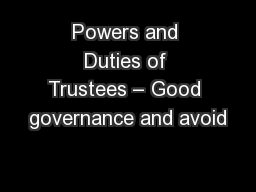 Powers and Duties of Trustees – Good governance and avoid